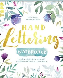 Handlettering-Watercolor-Schn-schreiben-und-mit-Aquarellfarben-illustrieren-0